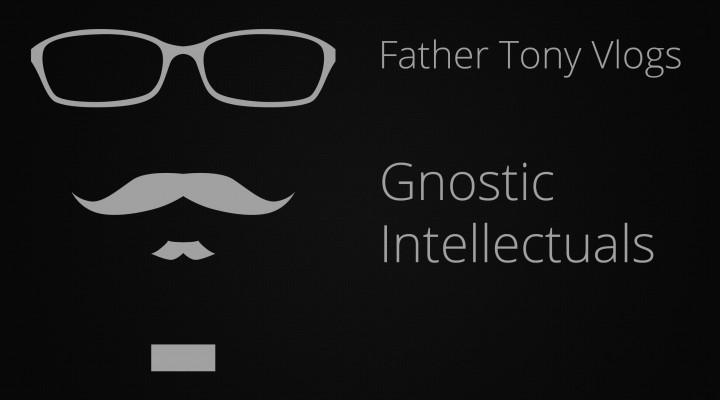 Gnostic Intellectuals