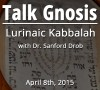 Kabbalah, Old and New-podcast