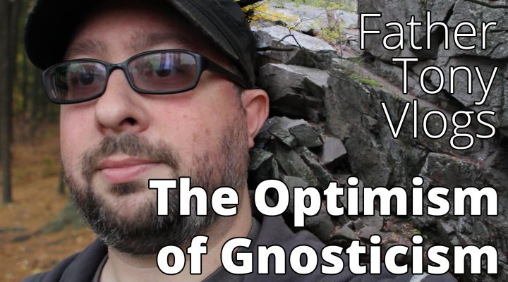 The Optimism of Gnosticism