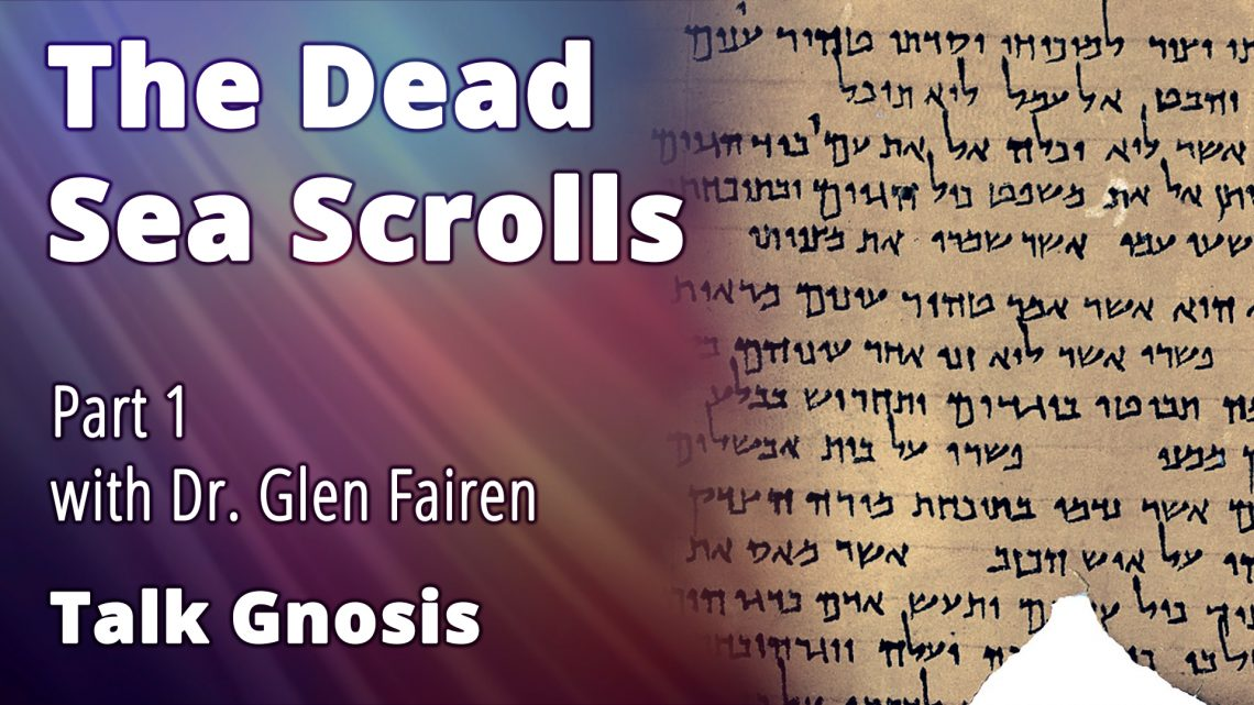 The Dead Sea Scrolls Part 1