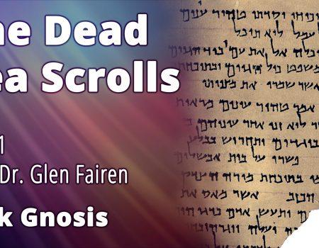 The Dead Sea Scrolls Part 1