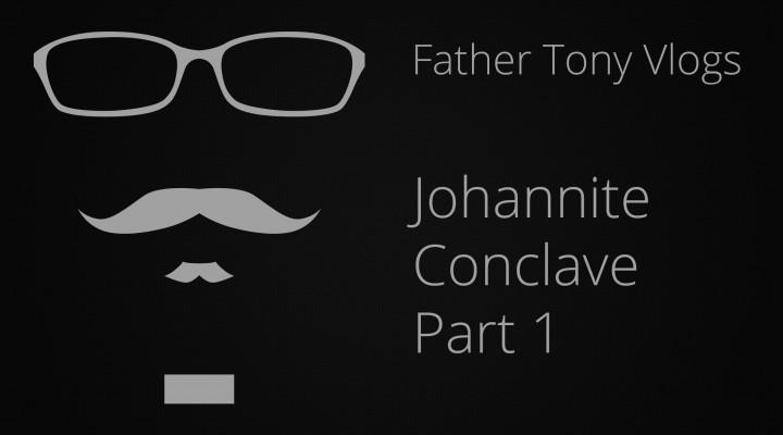 Johannite Conclave Part 1