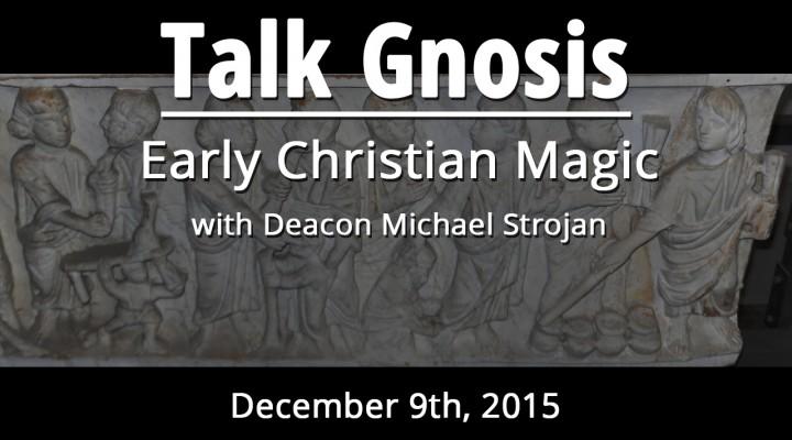 Early Christian Magic