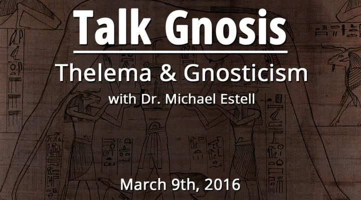 Thelema & Gnosticism