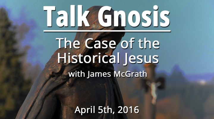 The Case of the Historical Jesus