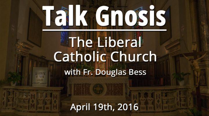 The Liberal Catholic Church