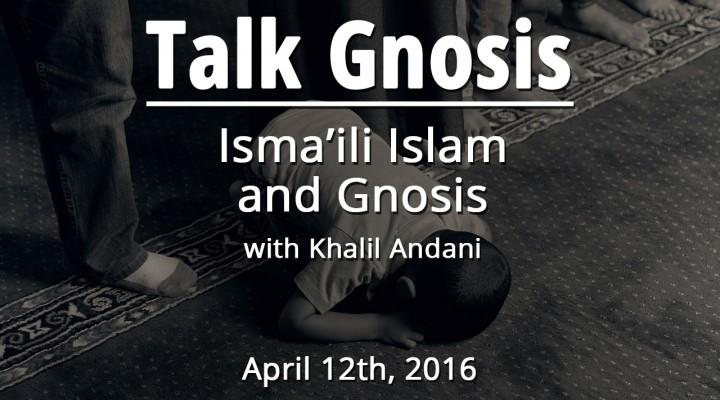 Isma'ili Islam and Gnosis