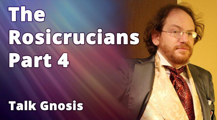 The Rosicrucians Part 4