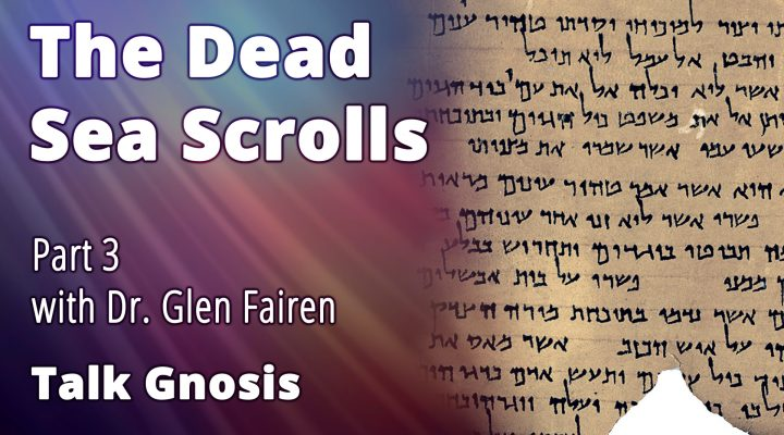 The Dead Sea Scrolls Part 3